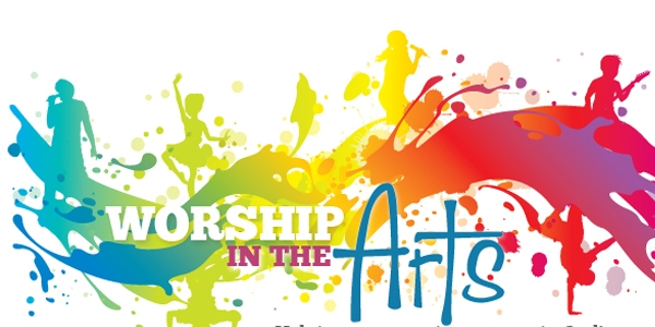 Worship In The Arts